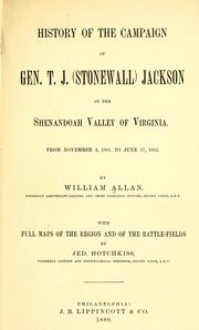 Cover of: History of the campaign of Gen. T.J. (Stonewall) Jackson in the Shenandoah Valley of Virginia