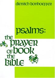 Cover of: Psalms: the prayer book of the Bible.