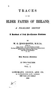 Cover of: Traces of the elder faiths of Ireland by W. G. Wood-Martin