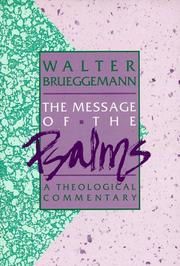 Cover of: The message of the Psalms: a theological commentary