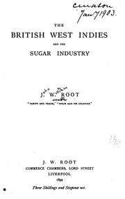 Cover of: British West Indies and the sugar industry | J. W. Root