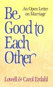 Cover of: Be good to each other