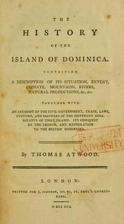 Cover of: history of the island of Dominica | Atwood, Thomas