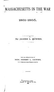 Cover of: Massachusetts in the war, 1861-1865. by James L. Bowen