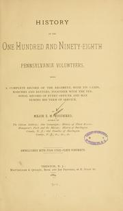 Cover of: History of the One Hundred and Ninety-eighth Pennsylvania Volunteers | Major E. M. Woodward