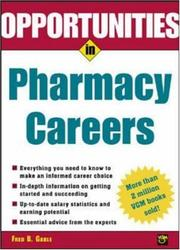 Cover of: Opportunties in Pharmacy Careers | Fred B. Gable