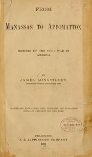 From Manassas to Appomattox by James Longstreet
