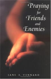 Cover of: Praying for friends and enemies