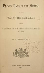 Cover of: Eleven days in the militia during the war of the rebellion by Richards, Louis
