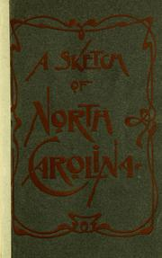 Cover of: A sketch of North Carolina. | North Carolina. Board of Agriculture.