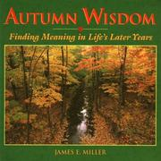 Cover of: Autumn Wisdom: Finding Meaning in Life's Later Years