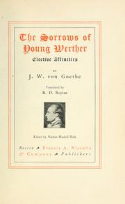 elective affinities by johann wolfgang von goethe essay Johann wolfgang von goethe (1749-1832)  the elective affinities  a second essay followed in 1754 that celebrated the natural man and indicted private property.