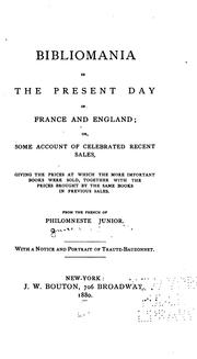 Cover of: Bibliomania in the present day in France and England