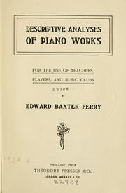 Cover of: Descriptive analyses of piano works | Edward Baxter Perry
