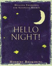 Cover of: Hello night! | Herbert F. Brokering