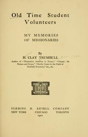 Cover of: Old time student volunteers | H. Clay Trumbull