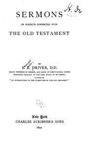 Cover of: Sermons on subjects connected with the Old Testament | S. R. Driver