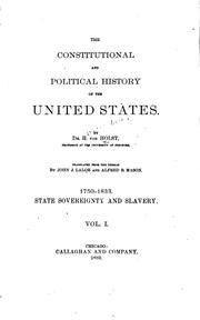 Cover of: The constitutional and political history of the United States | H. Von Holst