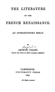 Cover of: literature of the French renaissance. | Arthur Augustus Tilley