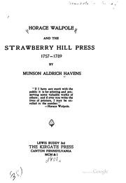 Horace Walpole and the Strawberry Hill Press, 1757-1789 by Havens, Munson Aldrich