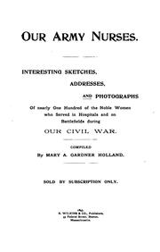 Cover of: Our army nurses. | Mary Gardner Holland