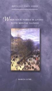 Cover of: When Your Family Is Living With Mental Illness (Difficult Times)