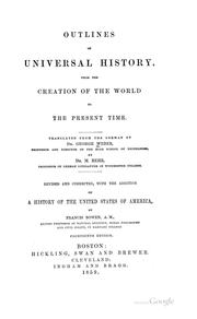 Cover of: Outlines of universal history from the creation of the world to the present time | Weber, Georg