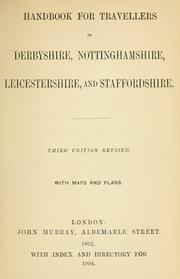 Cover of: Handbook for travellers in Derbyshire, Nottinghamshire, Leicestershire, and Staffordshire ..