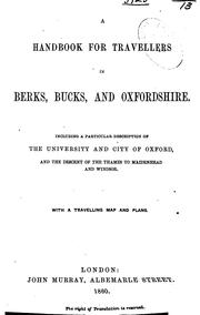 Cover of: A handbook for travellers in Berks, Bucks, and Oxfordshire