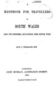 Cover of: A handbook for travellers in South Wales and its borders, including the river Wye