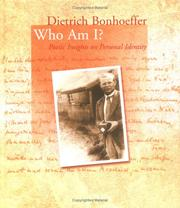 Cover of: Dietrich Bonhoeffer: Who Am I?: Poetic Insights on Personal Identity (Bonhoeffer Gift Books)