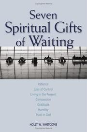 Cover of: Seven spiritual gifts of waiting