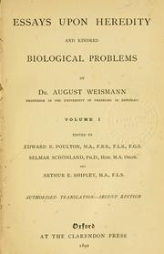 Essays upon heredity and kindred biological problems by August Weismann