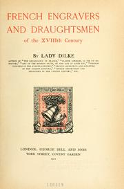 Cover of: French engravers and draughtsmen of the XVIIIth century | Dilke, Emilia Francis Strong Lady