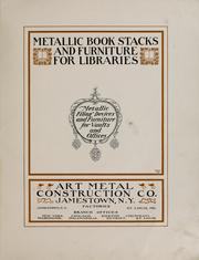 Cover of: Metallic book stacks and furniture for libraries | Art Metal Construction Company.
