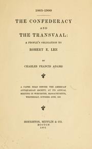 Cover of: The confederacy and the Transvaal: a people's obligation to Robert E. Lee