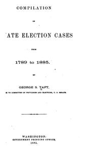Cover of: Compilation of Senate election cases from 1789 to 1885 (1885)