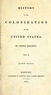 Cover of: A history of the United States | Bancroft, George