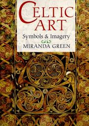 Cover of: Celtic art | Miranda J. Aldhouse-Green