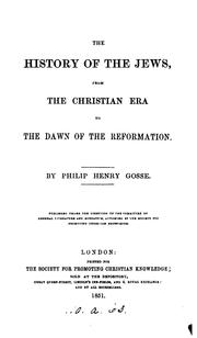 Cover of: The History Of The Jews From The Christian Era To The Dawn Of The Reformation
