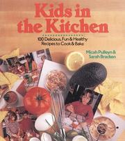 Cover of: Kids in the kitchen | Micah Pulleyn