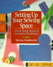 Cover of: Setting up your sewing space