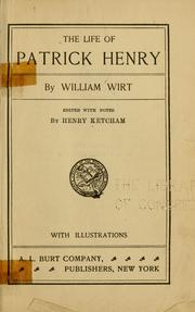 Cover of: The life of Patrick Henry