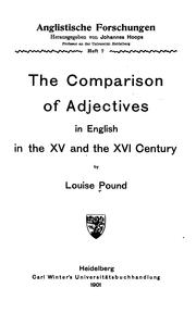 Cover of: The comparison of adjectives in English in the XV and the XVI century