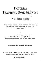 Cover of: Pictorial practical rose growing