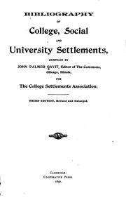 Cover of: Bibliography of college, social and universety settlements |