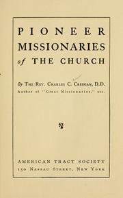 Cover of: Pioneer missionaries of the church | Charles Cole Creegan