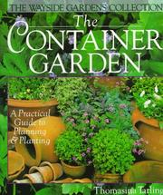 The container garden by Thomasina Tarling