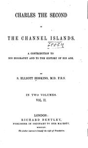 Cover of: Charles the Second in the Channel Islands. | Samuel Elliott Hoskins