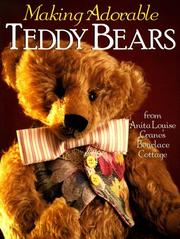 Cover of: Making Adorable Teddy Bears | Anita Louise
